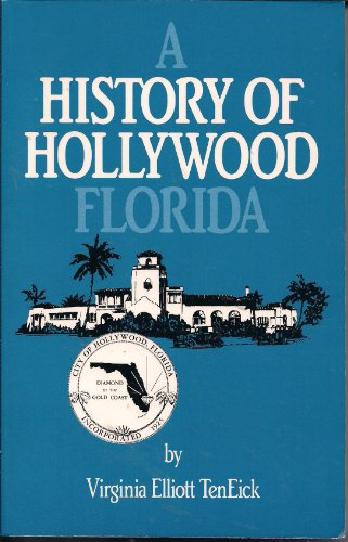 9780912451367: A History of Hollywood Florida