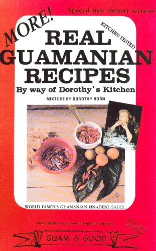 More! Real Guamanian Recipes: Horn, Dorothy
