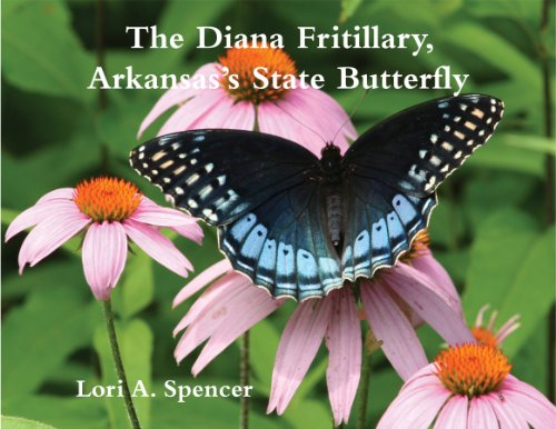 9780912456263: The Diana Fritillary: Arkansas's State Butterfly