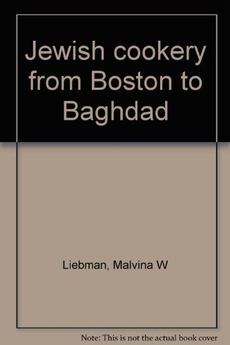 9780912458526: Jewish cookery from Boston to Baghdad