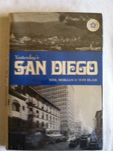 Yesterday's San Diego (Seemann's Historic Cities Series ; No. 21) (0912458631) by Neil Bowen Morgan; Tom Blair