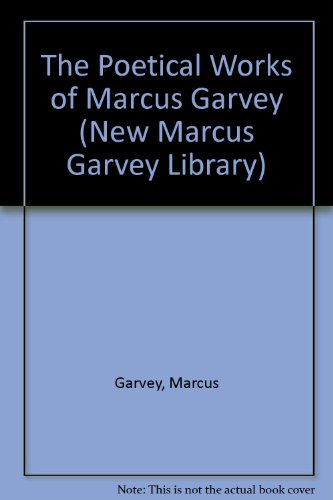 9780912469027: The Poetical Works of Marcus Garvey (The New Marcus Garvey Library ; No. 2)
