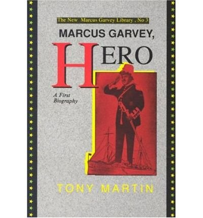 9780912469041: Marcus Garvey, hero: A first biography (The New Marcus Garvey library)