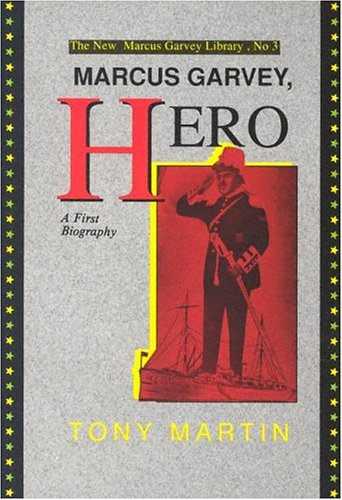 9780912469058: Marcus Garvey, Hero: A First Biography