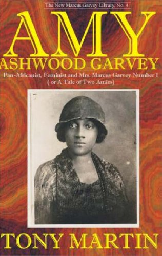 9780912469065: Amy Ashwood Garvey: Pan-Africanist, Feminist, and Wife No. 1 (New Marcus Garvey Library : No.4)