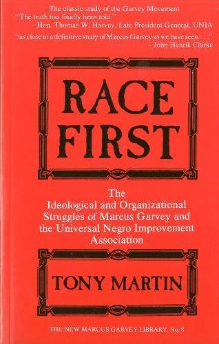 9780912469232: Race First: The Ideological and Organizational Struggles of Marcus Garvey and the Universal Negro Improvement Association (New Marcus Garvey Library, No. 8)