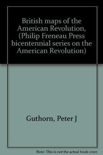 9780912480077: British maps of the American Revolution, (Philip Freneau Press bicentennial series on the American Revolution)