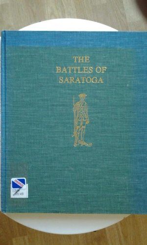 9780912480138: The Battles of Saratoga (Philip Freneau Press Bicentennial Series on the American Revolution.)