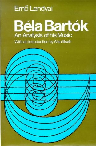 9780912483337: Bela Bartok: An Analysis of His Music