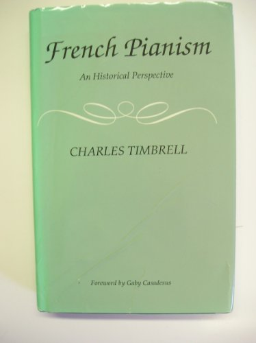 French Pianism an Historical Perspective