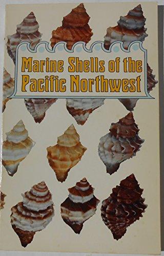Marine shells of the Pacific Northwest: Rice, Tom