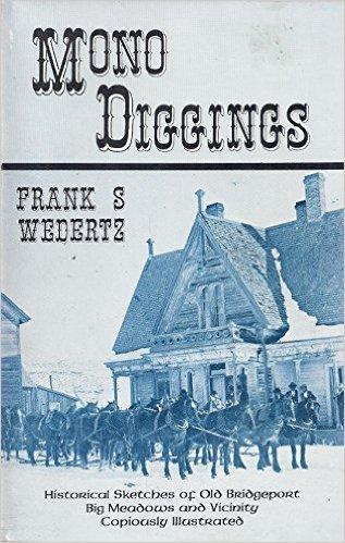 Mono Diggings: Wedertz, Frank S.
