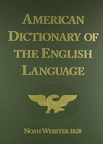 American Dictionary of the English Language (1828: Noah Webster