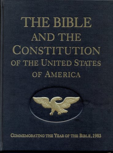 9780912498072: The Bible and the Constitution of the United States of America