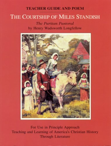 9780912498133: The Courtship of Miles Standish The Puritan Pastoral Teacher Guide and Poem
