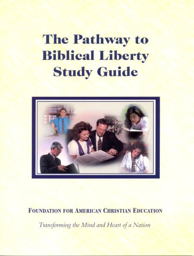 9780912498348: The Pathway to Biblical Liberty Study Guide & Videos
