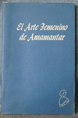9780912500034: Arte Femenino De Amamantar