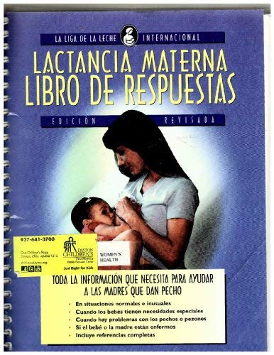 9780912500911: Lactancia Materna Libro De Respuestas (Edicion Revisada)