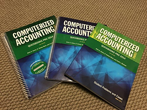 Computerized Accounting Using QuickBooks Pro 2014: Alvin A. Arens,
