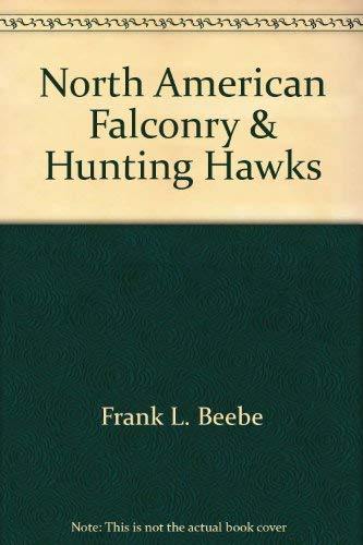 9780912510019: North American Falconry and Hunting Hawks