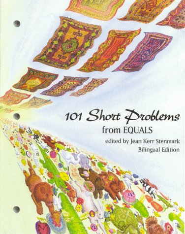 9780912511269: 101 Short Problems/101 Problemas Cortos: A Collection of Short, Open Mathematics Problems (Equals Series) (Multilingual Edition)