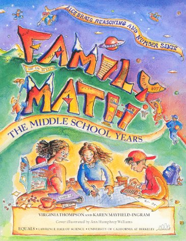 9780912511290: Family Math : The Middle School Years, Algebraic Reasoning and Number Sense