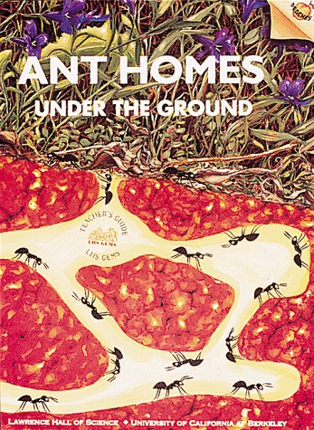 Ant Homes Under Ground (Old Edition) (0912511990) by Not Available