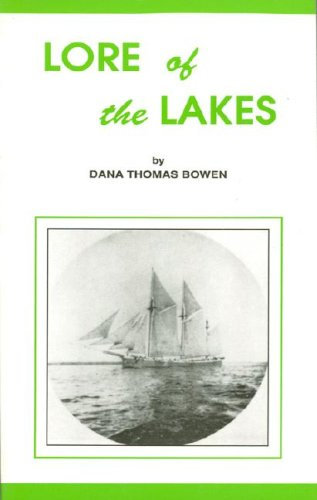 Lore of the Lakes: Dana Thomas Bowen