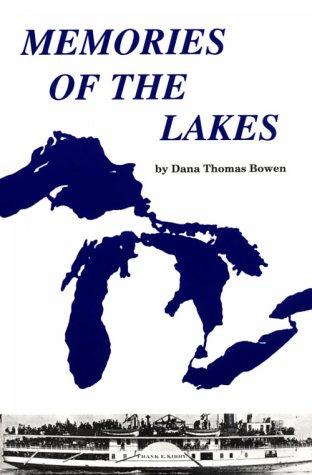 Memories of the Lakes: Bowen, Dana T.