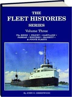 The Fleet Histories Series Volume Three: The: John O. Greenwood