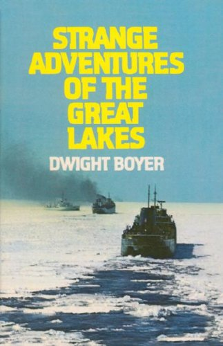 9780912514529: Strange Adventures of the Great Lakes