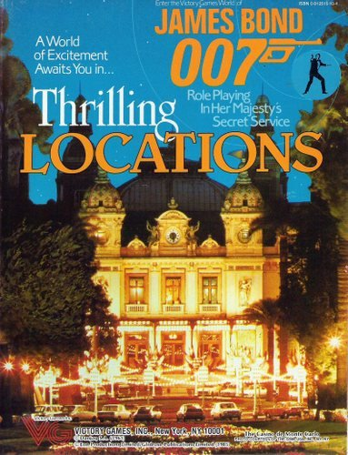 9780912515106: Thrilling Locations (James Bond 007 role playing game)