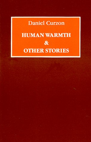 Human warmth and other stories;: Curzon, Daniel [pseudonym of Daniel Brown]