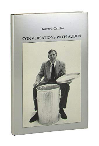 Conversations with Auden: Griffin, Howard; Auden, W. H.; Allen, Donald Merriam