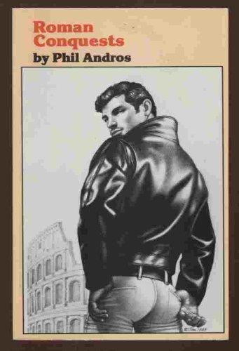 Roman conquests (Perineum Press Book): Andros, Phil
