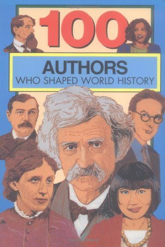 9780912517216: 100 Authors Who Shaped World History: 100 Series