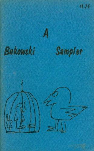 A Bukowski Sampler: Bukowski, Charles