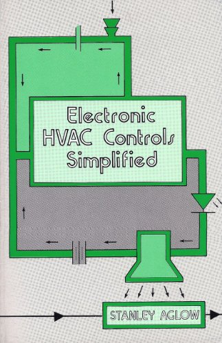 Electronic Hvac Controls Simplified: Aglow, Stanley