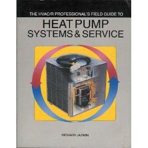 Hvac/R Professional's Field Guide to Heat Pump: Jazwin, Richard