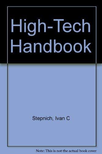 High-Tech Handbook: Stepnich, Ivan, Iwasaki, George