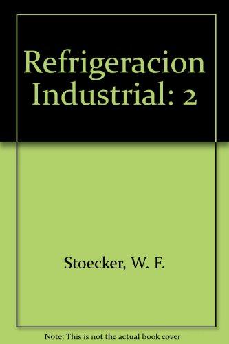 9780912524689: 2: Refrigeracion Industrial