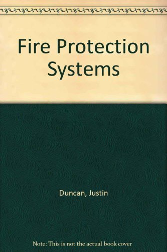 Fire Protection Systems: Justin Duncan