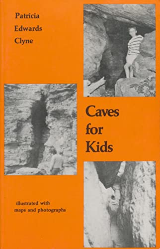 Caves for Kids: In Historic New York: Clyne, Patricia Edwards