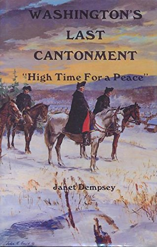 9780912526393: Washington's Last Cantonment: High Time for a Peace