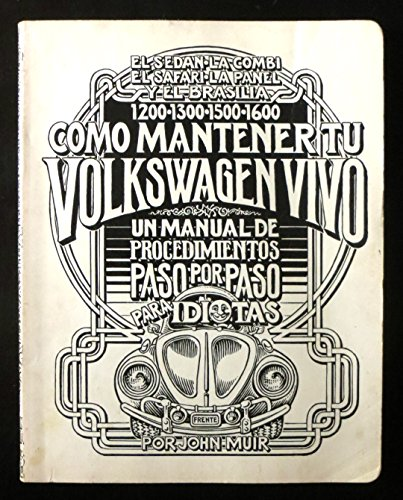 9780912528144: Como Mantener Tu Volkswagen Vivo