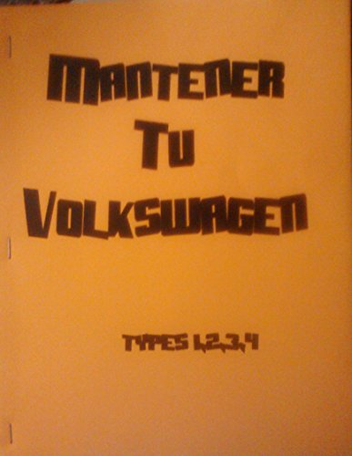 9780912528212: Como Mantener Tu Volkswagen Vivo