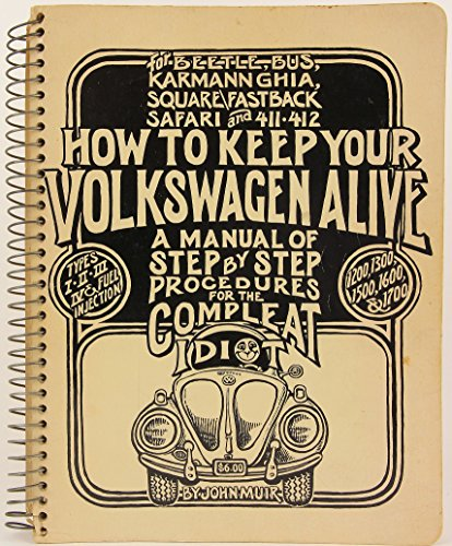 How to Keep Your Volkswagen Alive: A: John Muir, Tosh