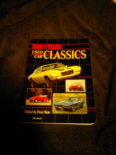 Road and Track's Used Car Classics: A: Bohr, Peter