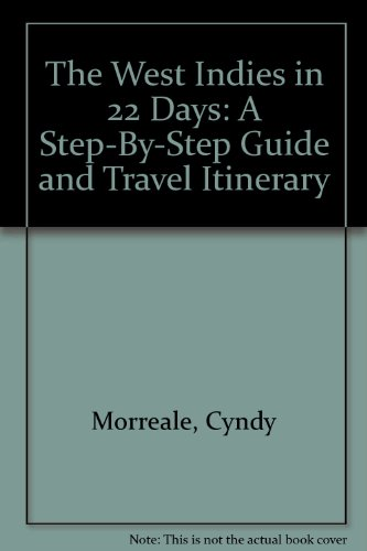 The West Indies in 22 Days: A: Cyndy Morreale, Sam