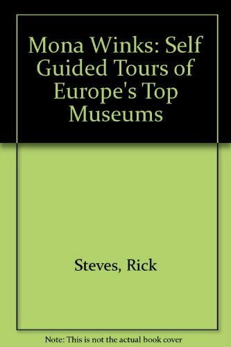 9780912528854: Mona Winks: Self-Guided Tours of Europe's Top Museums